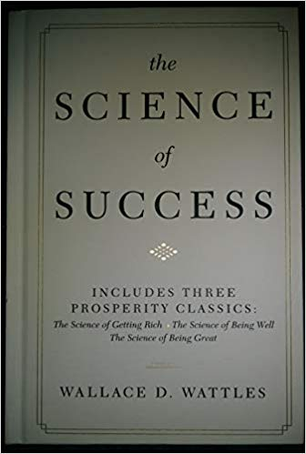 The Science of Success by Wallace D. Wattles for kalika.com