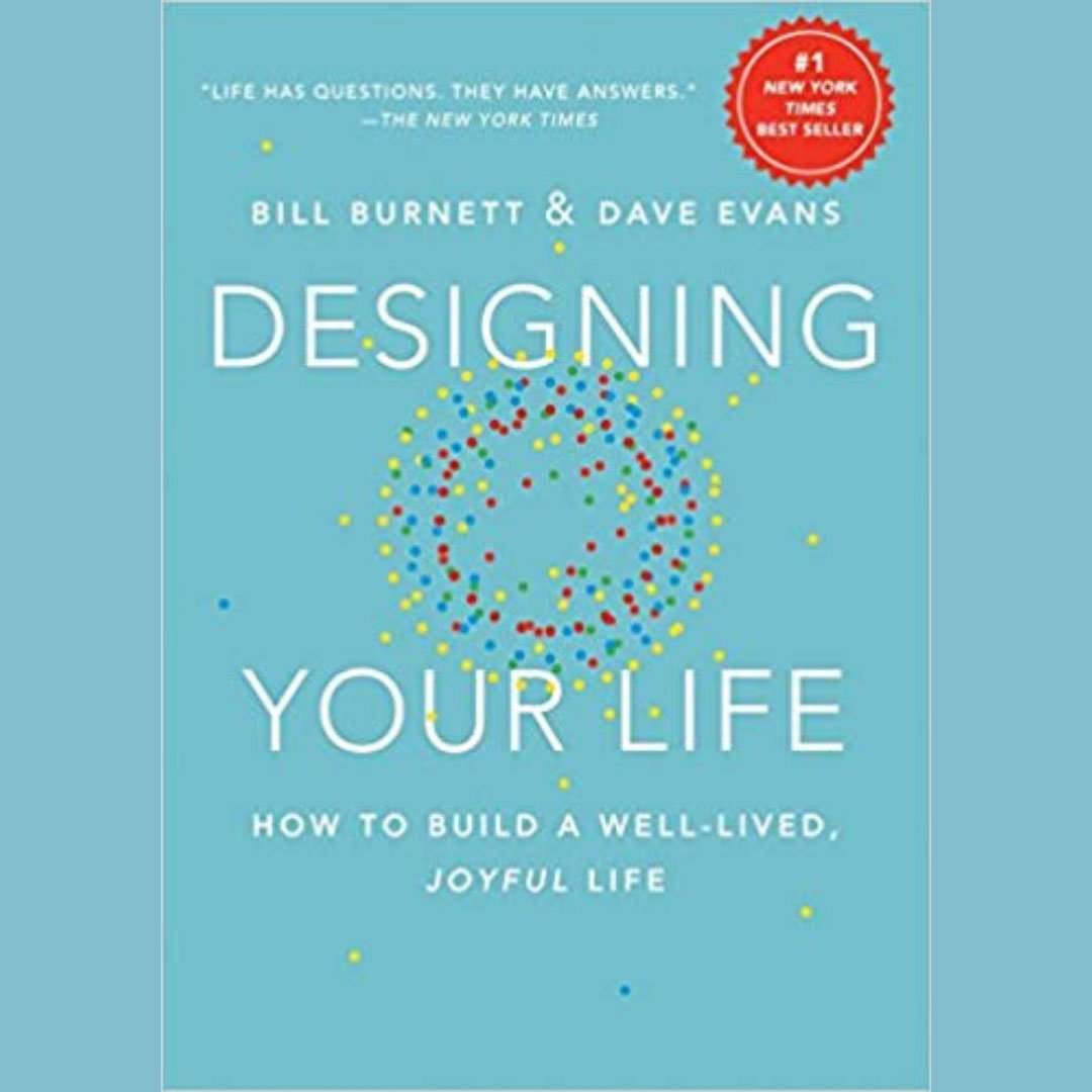 Bill Burnett & Dave Evan's Designing Your Life for kalika.com