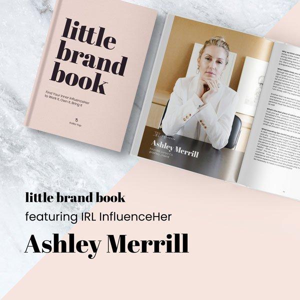Little Brand Book featured Ashley Merrill