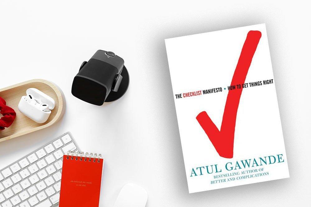 Checklist Manifesto by Atul Gawande
