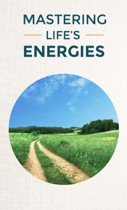 Mastering Life's Energies Workshop featured workshop